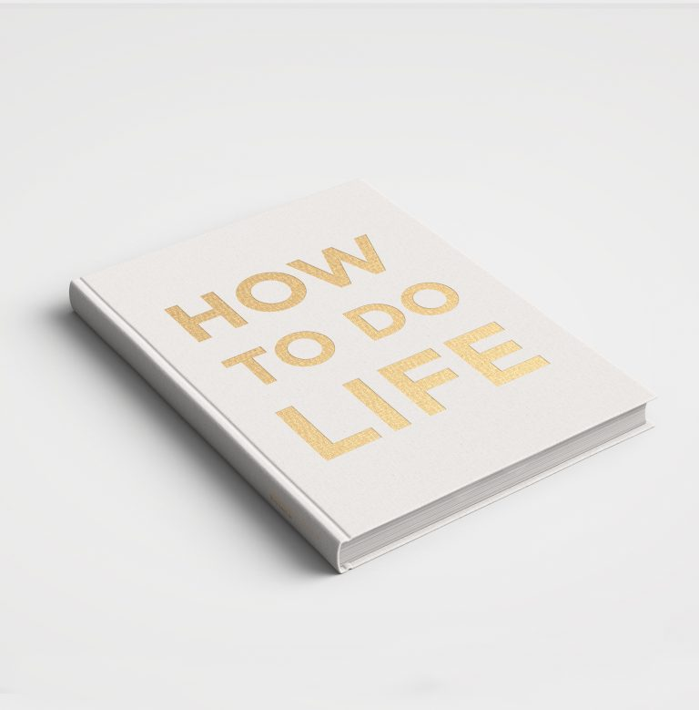 How To Do Life Book